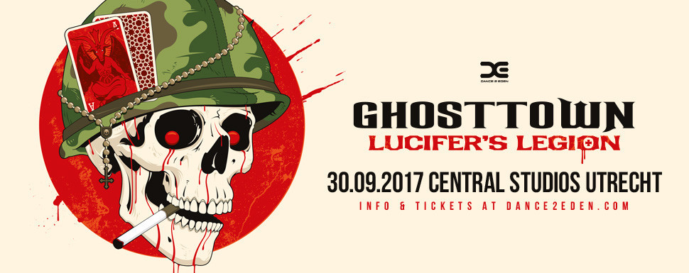 Ghosttown 2017 - Lucifer's Legion