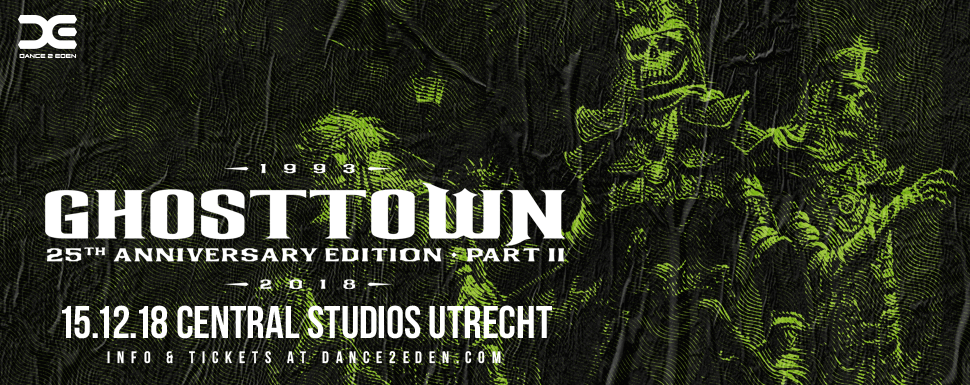 Ghosttown 25th anniversary edition part II